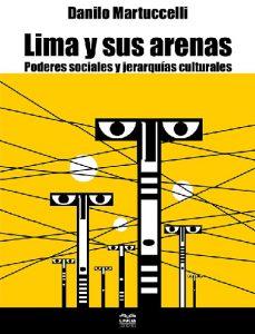 Lima y sus arenas